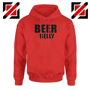 Beer Belly Funny Saying Hoodie Funny Gym Best Hoodie Size S-2XL Red