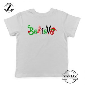 Believe Christmas Kids T-Shirt Christmas Youth Tee Shirt Size S-XL White