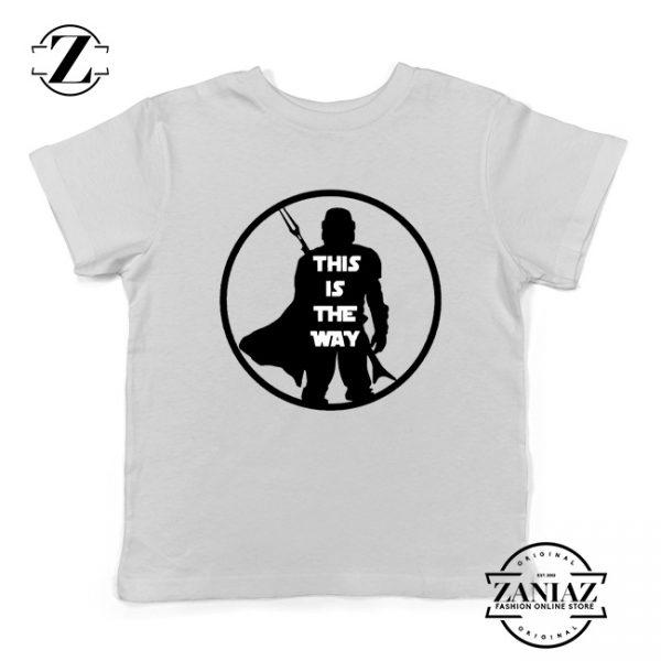 Boba Fett This Is The Way Youth Shirt Star Wars Merch Kids Tee Shirt White