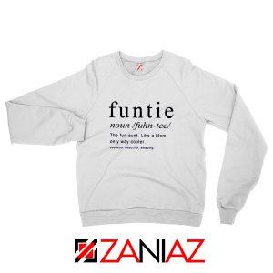 Buy Funtie Women Sweatshirt Funny Aunt Best Sweatshirt Size S-2XL White