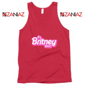 Buy Its Britney Bitch Tank Top Britney Spears Singer Tank Top Size S-3XL Red