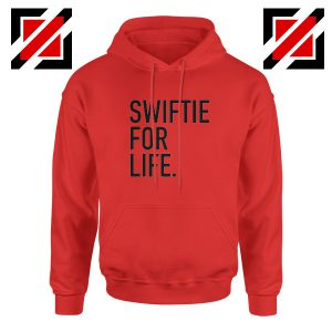 Buy Swiftie For Life Hoodie Reputation Lyrics Best Hoodie Size S-2XL Red