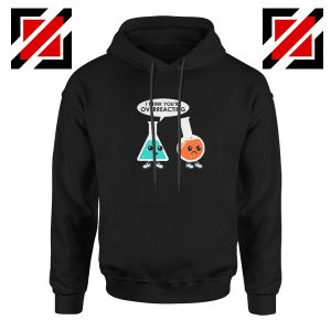 Chemistry Overreacting Hoodie Overreaction Women Hoodie Size S-2XL