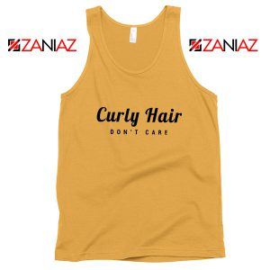 Curly Hair Dont Care Tank Top Funny Women Tank Top Size S-3XL