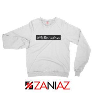 Death Race For Love Sweatshirt Juice Wrld Sweatshirt Size S-2XL White