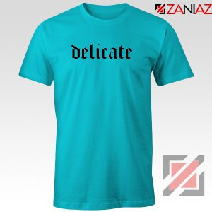 Delicate Lyrics T-Shirt Taylor Swift Women Tee Shirt Size S-3XL