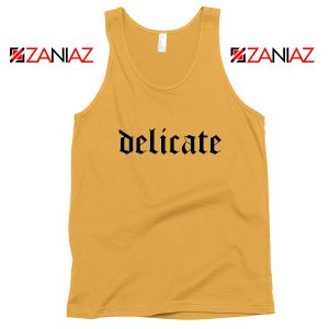 Delicate Lyrics Tank Top Taylor Swift Best Tank Top Size S-3XL Sunshine