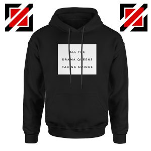 Drama Queens Taylor Swift Hoodie Reputation Lyrics Hoodie Size S-2XL
