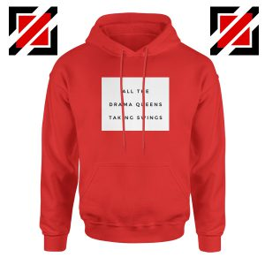 Drama Queens Taylor Swift Hoodie Reputation Lyrics Hoodie Size S-2XL Red