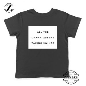 Drama Queens Taylor Swift Kids T-Shirt Reputation Lyrics Youth Shirts