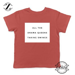 Drama Queens Taylor Swift Kids T-Shirt Reputation Lyrics Youth Shirts Red
