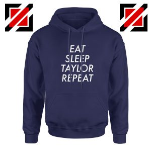Eat Sleep Taylor Repeat Hoodie Taylor Alison Swift Hoodie Size S-2XL