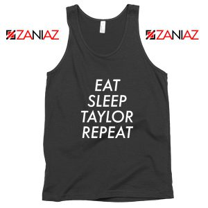Eat Sleep Taylor Repeat Tank Top Taylor Alison Swift Tank Top Size S-3XL