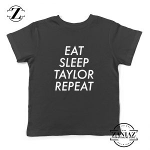 Eat Sleep Taylor Repeat Youth Shirts Taylor Alison Swift Kids T-Shirt