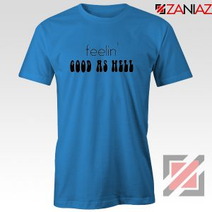 Feelin' Good As Hell Tee Shirt Lizzo Lyrics T-Shirt Size S-3XL