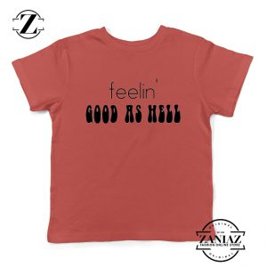 Feelin' Good As Hell Youth Shirts Lizzo Lyrics Kids T-Shirt Size S-XL Red