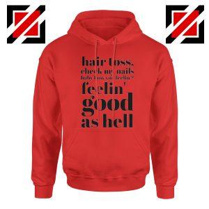 Good As Hell Lyrics Hoodie Lizzo Lyrics Best Hoodie Size S-2XL Sport Grey Red
