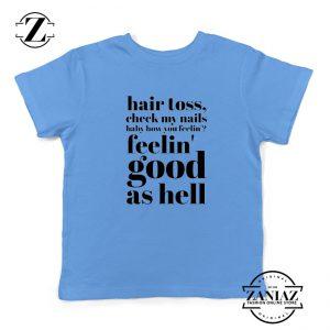 Good As Hell Lyrics Youth Shirts Lizzo Lyrics Best Kids T-Shirt Size S-XL
