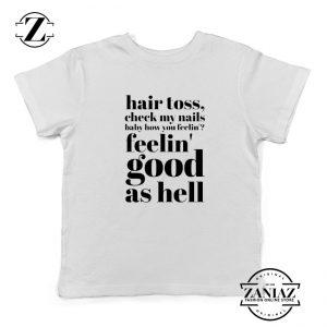 Good As Hell Lyrics Youth Shirts Lizzo Lyrics Best Kids T-Shirt Size S-XL White