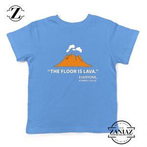 History Teacher Gift Youth Shirts Floor Is Lava Best Kids T-Shirt Size S-XL