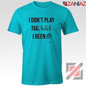 I Don't Play Tag Lizzo Lyrics T-Shirt Truth Hurts Tee Shirt Size S-3XL