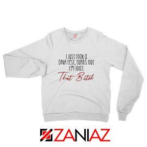 I Just Took A DNA Test Sweatshirt Lizzo Lyrics Sweatshirt Size S-2XL White