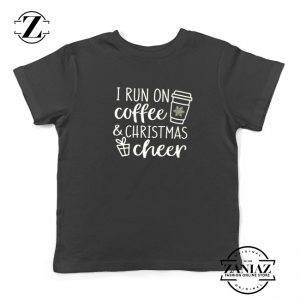 I Run On Coffee Kids T-Shirt Christmas Cheer Youth Shirt Size S-XL Black