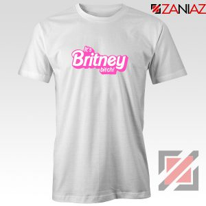 Its Britney Bitch T-Shirt Britney Spears Singer Tee Shirt Size S-3XL White
