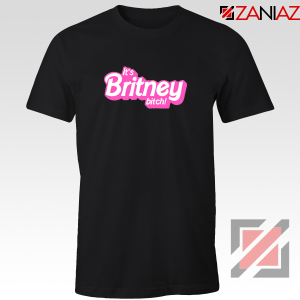 Its Britney Bitch T-Shirt Britney Spears Singer Tee Shirt Size S-3XL