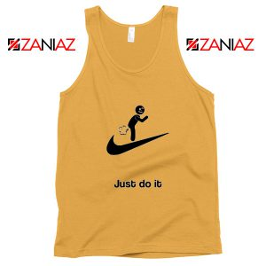 Just Do It Quote Tank Top Parody Nike Women Tank Top Size S-3XL Sunshine