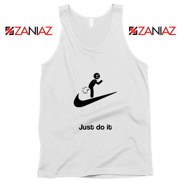 Just Do It Quote Tank Top Parody Nike Women Tank Top Size S-3XL
