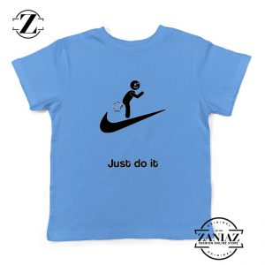 Just Do It Quote Youth Shirts Parody Nike Kids T-Shirt Size S-XL