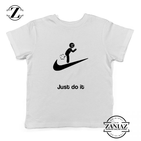 Just Do It Quote Youth Shirts Parody Nike Kids T-Shirt Size S-XL White