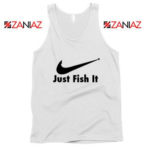 Just Fish It Tank Top Funny Nike Parody Tank Top Size S-3XL