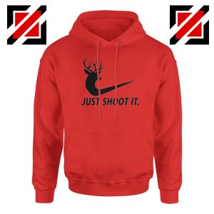 Just Shoot It Parody Hoodie Humor Women Hoodie Size S-2XL Red