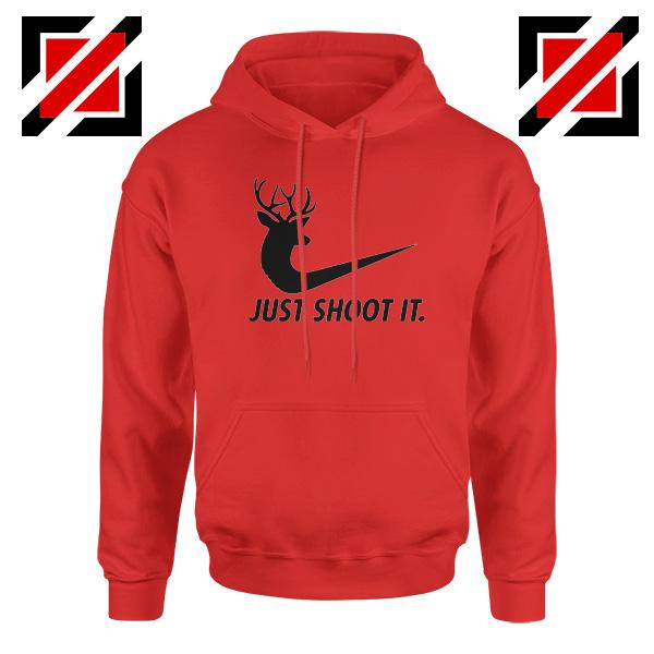 Just Shoot It Parody Hoodie Humor Women Hoodie Size S-2XL Red