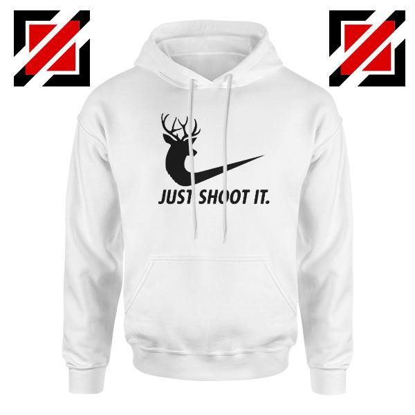 Just Shoot It Parody Hoodie Humor Women Hoodie Size S-2XL