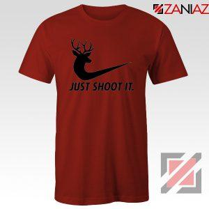 Just Shoot It Parody T-Shirt Humor Women Tee Shirt Size S-3XL Red