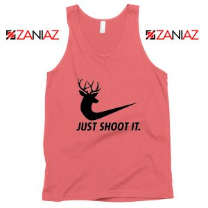Just Shoot It Parody Tank Top Humor Women Tank Top Size S-3XL Coral