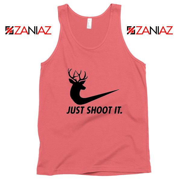 Just Shoot It Parody Tank Top Humor Women Tank Top Size S-3XL Coral