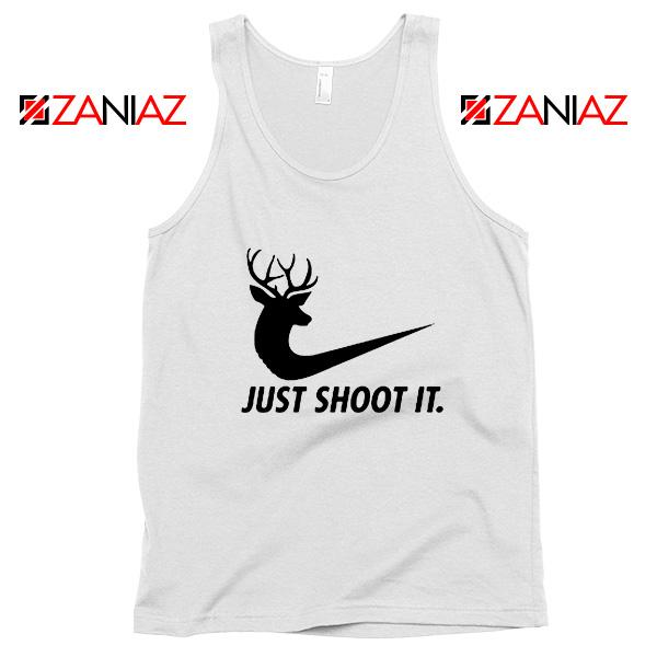Just Shoot It Parody Tank Top Humor Women Tank Top Size S-3XL