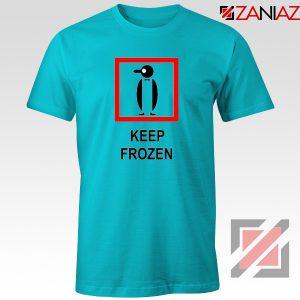 Keep Frozen Penguin T-Shirt Animal Lover Tee Shirt Size S-3XL Light Blue