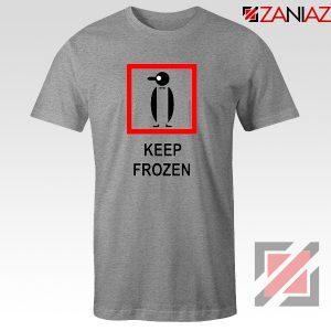 Keep Frozen Penguin T-Shirt Animal Lover Tee Shirt Size S-3XL Sport Grey