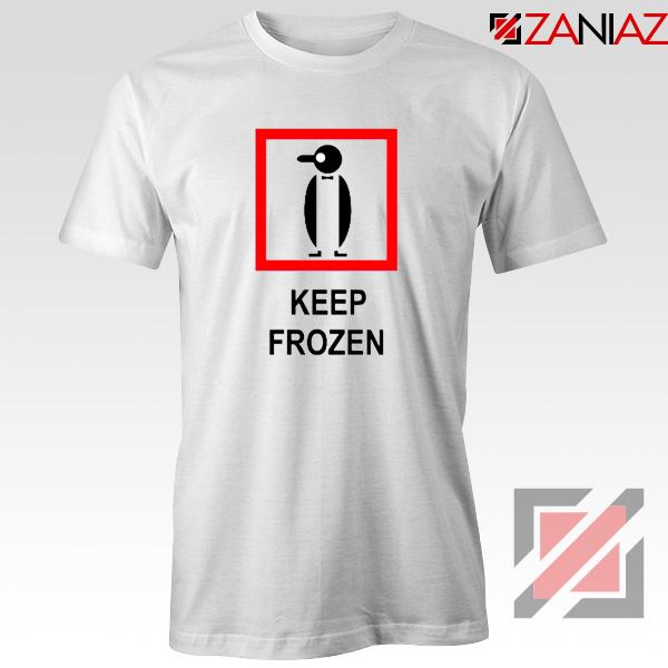 Keep Frozen Penguin T-Shirt Animal Lover Tee Shirt Size S-3XL White
