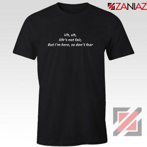 Life Is Not Fair Lyric T-Shirt Juice WRLD Tee Shirt Size S-3XL Black