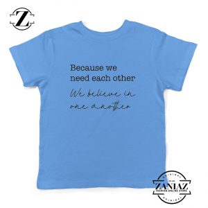 Oasis Acquiesce Lyric Because We Need Each Other Kids Tee Shirt