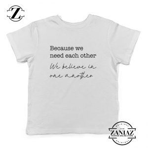 Oasis Acquiesce Lyric Because We Need Each Other Kids Tee Shirt White