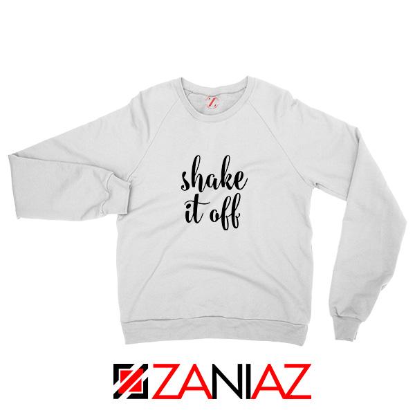 Shake It Off Lyric Sweatshirt Taylor Swift Lyric Sweatshirt Size S-2XL Sport Grey White