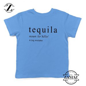 Tequila A Big Mistake Youth Shirts Saying Funny Kids T-Shirt Size S-XL