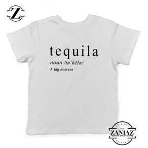 Tequila A Big Mistake Youth Shirts Saying Funny Kids T-Shirt Size S-XL White